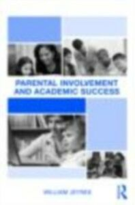 Ebook in inglese Parental Involvement and Academic Success Jeynes, William