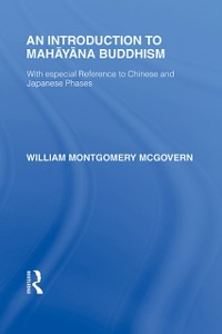 Ebook in inglese Introduction to Mahayana Buddhism McGovern, William M