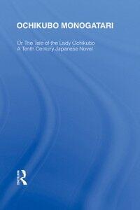 Ebook in inglese Ochikubo Monogatari or The Tale of the Lady Ochikubo -, -