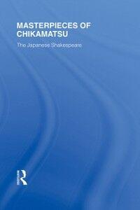Ebook in inglese Masterpieces of Chikamatsu Nichols, Robert