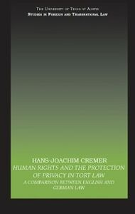Foto Cover di Human Rights and the Protection of Privacy in Tort Law, Ebook inglese di Hans-Joachim Cremer, edito da