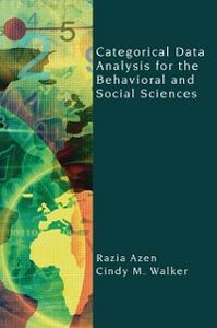 Foto Cover di Categorical Data Analysis for the Behavioral and Social Sciences, Ebook inglese di Razia Azen,Cindy M. Walker, edito da