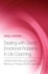 Ebook in inglese Dealing with Clients' Emotional Problems in Life Coaching Dryden, Windy
