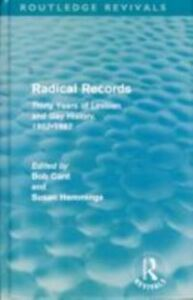 Foto Cover di Radical Records (Routledge Revivals), Ebook inglese di Bob Cant,Susan Hemmings, edito da