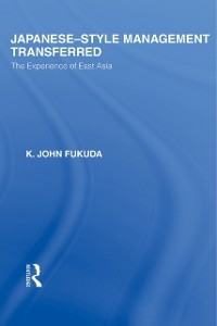 Ebook in inglese Japanese-Style Management Transferred Fukuda, K J