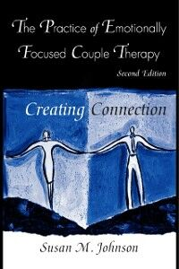 Ebook in inglese Practice of Emotionally Focused Couple Therapy Johnson, Susan M.