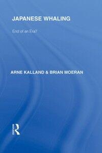 Ebook in inglese Japanese Whaling? Kalland, Arne , Moeran, Brian