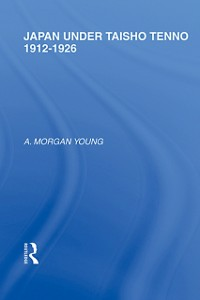 Ebook in inglese Japan Under Taisho Tenno Young, A Morgan