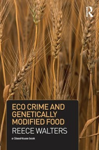 Ebook in inglese Eco Crime and Genetically Modified Food Walters, Reece