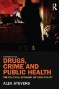 Ebook in inglese Drugs, Crime and Public Health Stevens, Alex