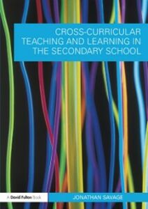 Ebook in inglese Cross-Curricular Teaching and Learning in the Secondary School Savage, Jonathan