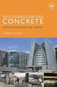 Ebook in inglese Self-Consolidating Concrete Daczko, Joseph A.