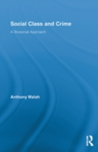 Ebook in inglese Social Class and Crime Walsh, Anthony