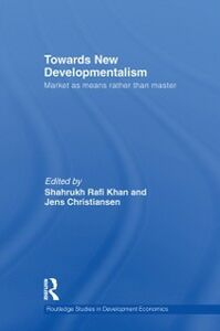 Ebook in inglese Towards New Developmentalism -, -