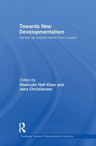 Ebook in inglese Towards New Developmentalism -, -