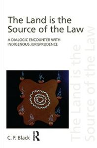 Ebook in inglese Land is the Source of the Law Black, C.F.