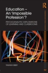 Ebook in inglese Education - An 'Impossible Profession'? Bibby, Tamara