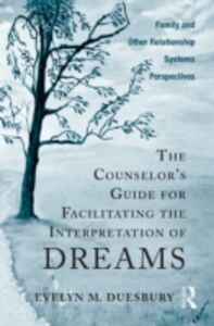 Foto Cover di Counselor's Guide for Facilitating the Interpretation of Dreams, Ebook inglese di Evelyn M. Duesbury, edito da