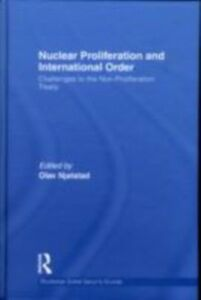 Ebook in inglese Nuclear Proliferation and International Order