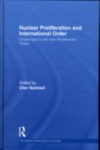 Ebook in inglese Nuclear Proliferation and International Order -, -