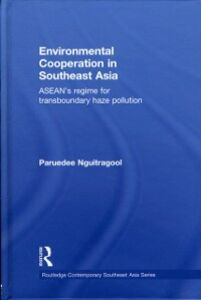 Ebook in inglese Environmental Cooperation in Southeast Asia Nguitragool, Paruedee