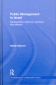 Foto Cover di Public Management in Israel, Ebook inglese di Itzhak Galnoor, edito da
