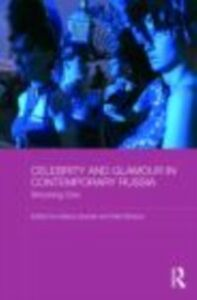 Ebook in inglese Celebrity and Glamour in Contemporary Russia