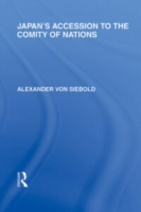 Foto Cover di Japan's Accession to the Comity of Nations, Ebook inglese di Alexander von Siebold, edito da
