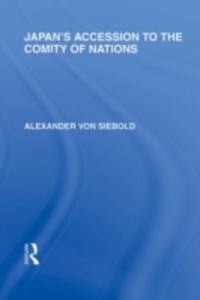 Ebook in inglese Japan's Accession to the Comity of Nations Siebold, Alexander von