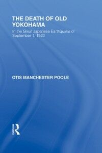 Ebook in inglese Death of Old Yokohama Poole, Otis M