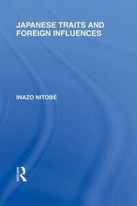 Ebook in inglese Japanese Traits and Foreign Influences Nitobe, Inazo