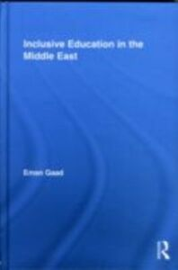 Foto Cover di Inclusive Education in the Middle East, Ebook inglese di Eman Gaad, edito da