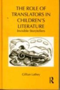 Ebook in inglese Role of Translators in Children's Literature Lathey, Gillian