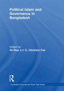 Ebook in inglese Political Islam and Governance in Bangladesh -, -