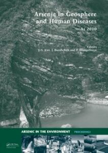 Foto Cover di Arsenic in Geosphere and Human Diseases; Arsenic 2010, Ebook inglese di  edito da CRC Press