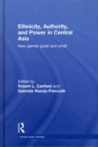 Foto Cover di Ethnicity, Authority, and Power in Central Asia, Ebook inglese di  edito da