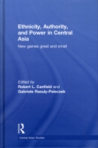 Ebook in inglese Ethnicity, Authority, and Power in Central Asia -, -