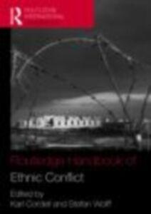 Ebook in inglese Routledge Handbook of Ethnic Conflict