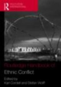 Ebook in inglese Routledge Handbook of Ethnic Conflict -, -