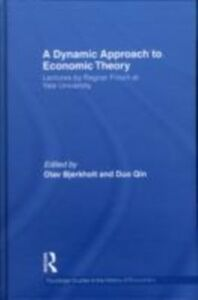 Ebook in inglese Dynamic Approach to Economic Theory Frisch, Ragnar