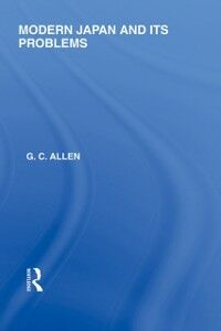 Ebook in inglese Modern Japan and its Problems Allen, G C