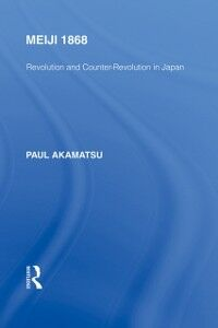Ebook in inglese Meiji 1868 Akamatsu, Paul