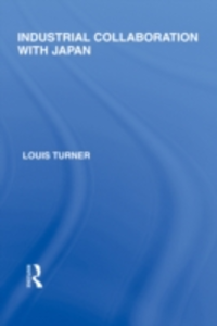 Ebook in inglese Industrial Collaboration with Japan Turner, Louis