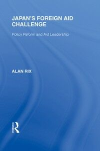 Ebook in inglese Japan's Foreign Aid Challenge Rix, Alan