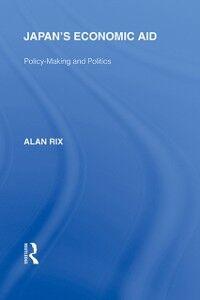 Foto Cover di Japan's Economic Aid, Ebook inglese di Alan Rix, edito da