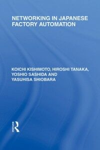 Ebook in inglese Networking in Japanese Factory Automation