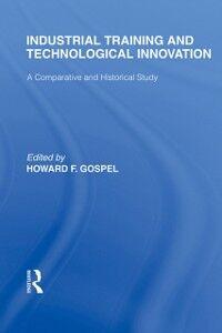 Foto Cover di Industrial Training and Technological Innovation, Ebook inglese di  edito da