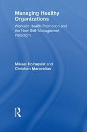 Managing Healthy Organizations