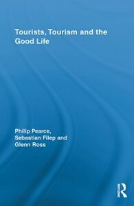 Foto Cover di Tourists, Tourism and the Good Life, Ebook inglese di AA.VV edito da
