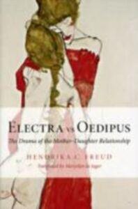 Ebook in inglese Electra vs Oedipus Freud, Hendrika C.